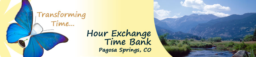Time Bank - Pagosa Springs, CO